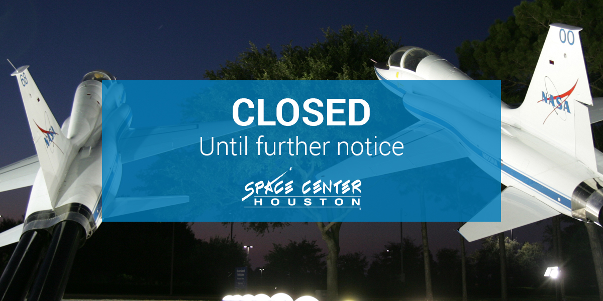Space Center Houston Extends Closure Until Further Notice