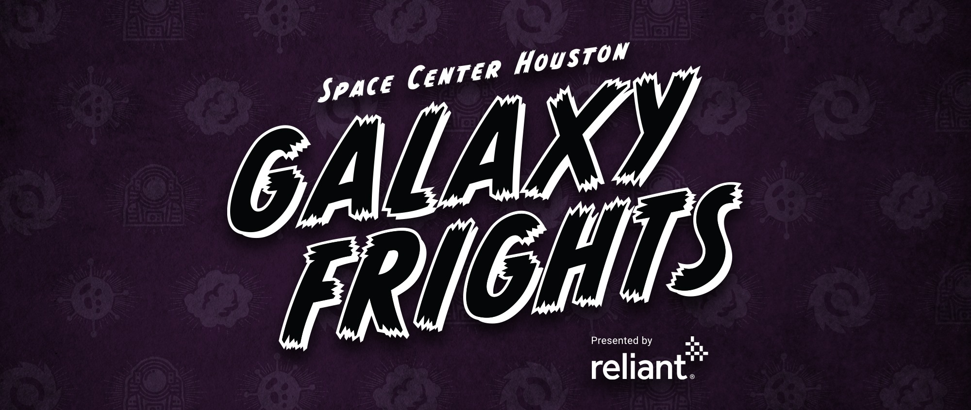 Space Center Houston's Galaxy Frights, presented by Reliant Returns this October
